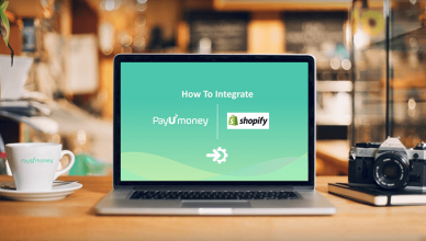 How To Integrate PayUmoney With Shopify