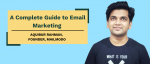 A Complete Guide to Email Marketing